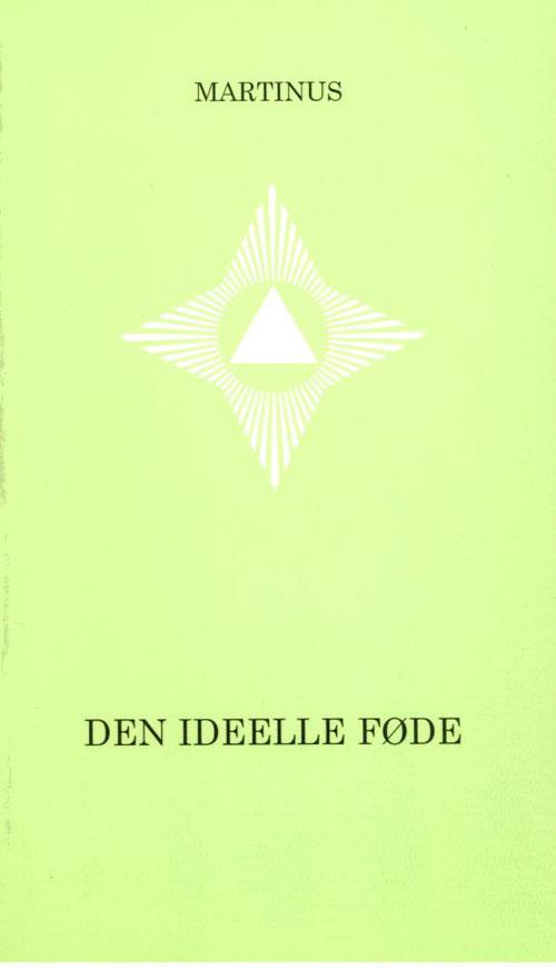 Image of   Den ideelle føde