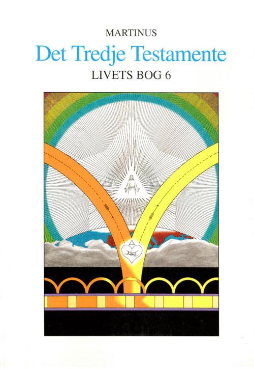 N/A – Livets bog 6 - det tredje testamente fra bog & mystik