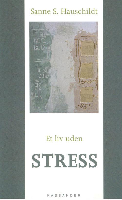 Image of   Et liv uden stress