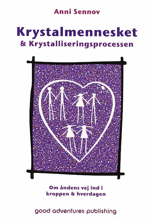 N/A Krystalmennesket & krystalliseringsprocessen fra bog & mystik