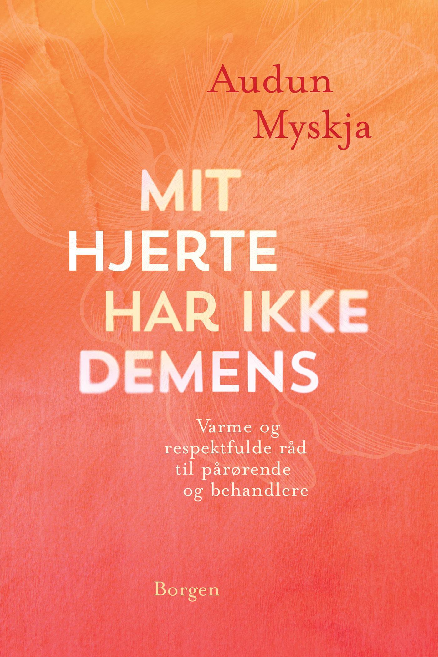 Mit hjerte har ikke demens - e-bog fra N/A fra bog & mystik