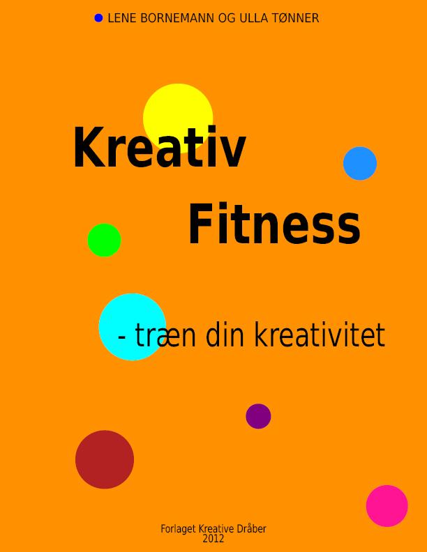 Kreativ fitness - e-bog fra N/A på bog & mystik