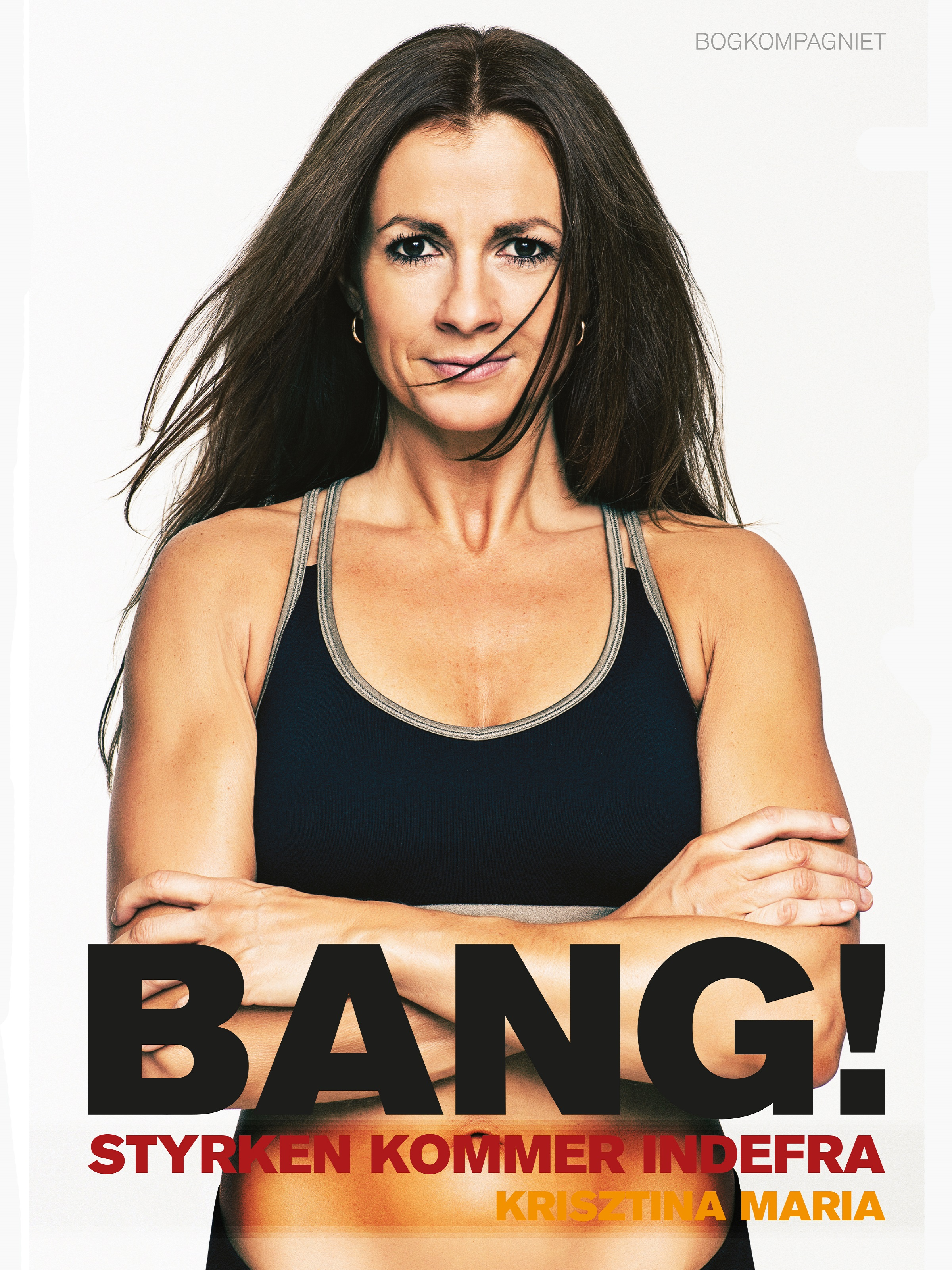Image of   Bang! Styrken kommer indefra - E-lydbog