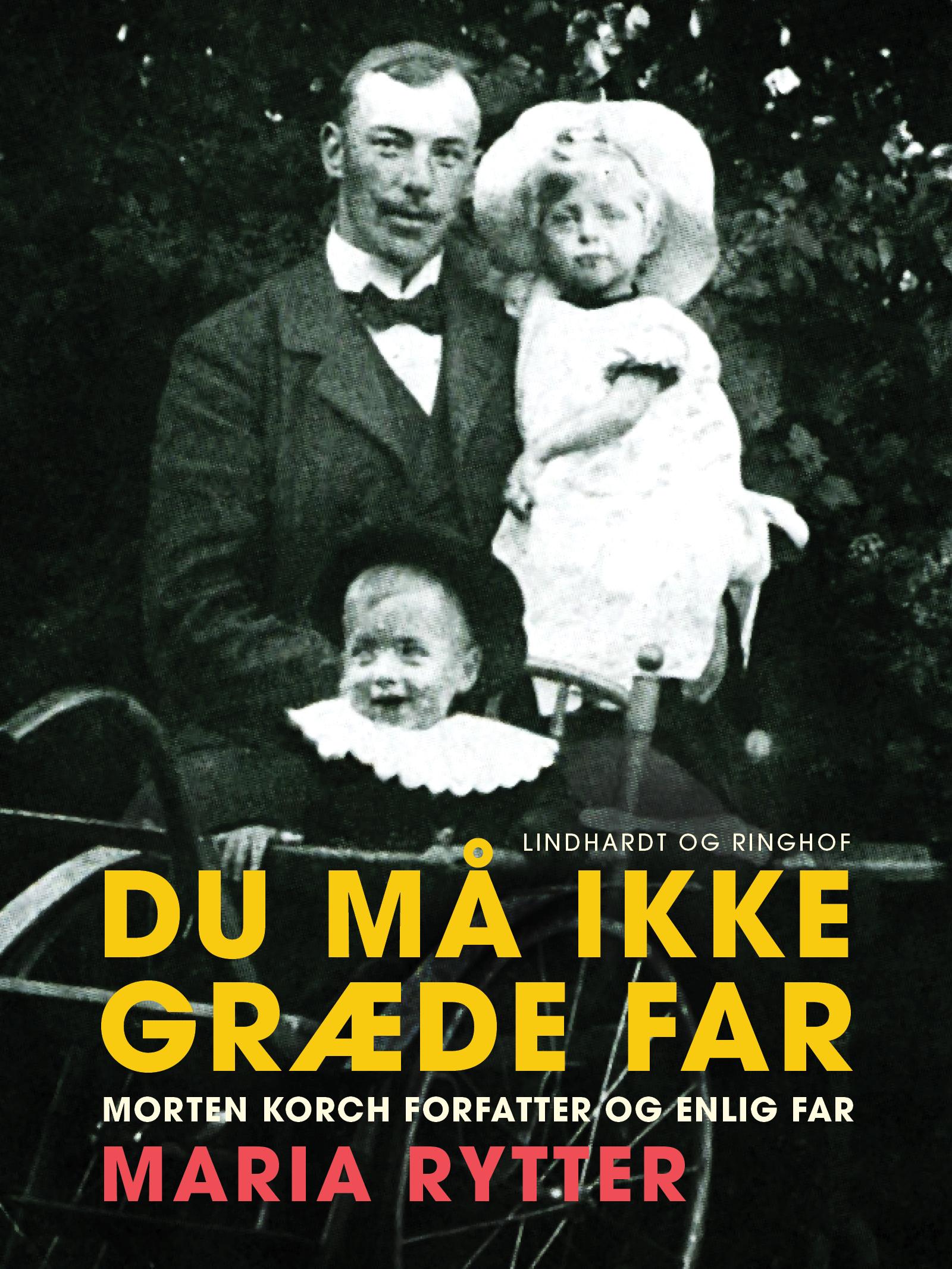 Image of   Du må ikke græde far - E-bog