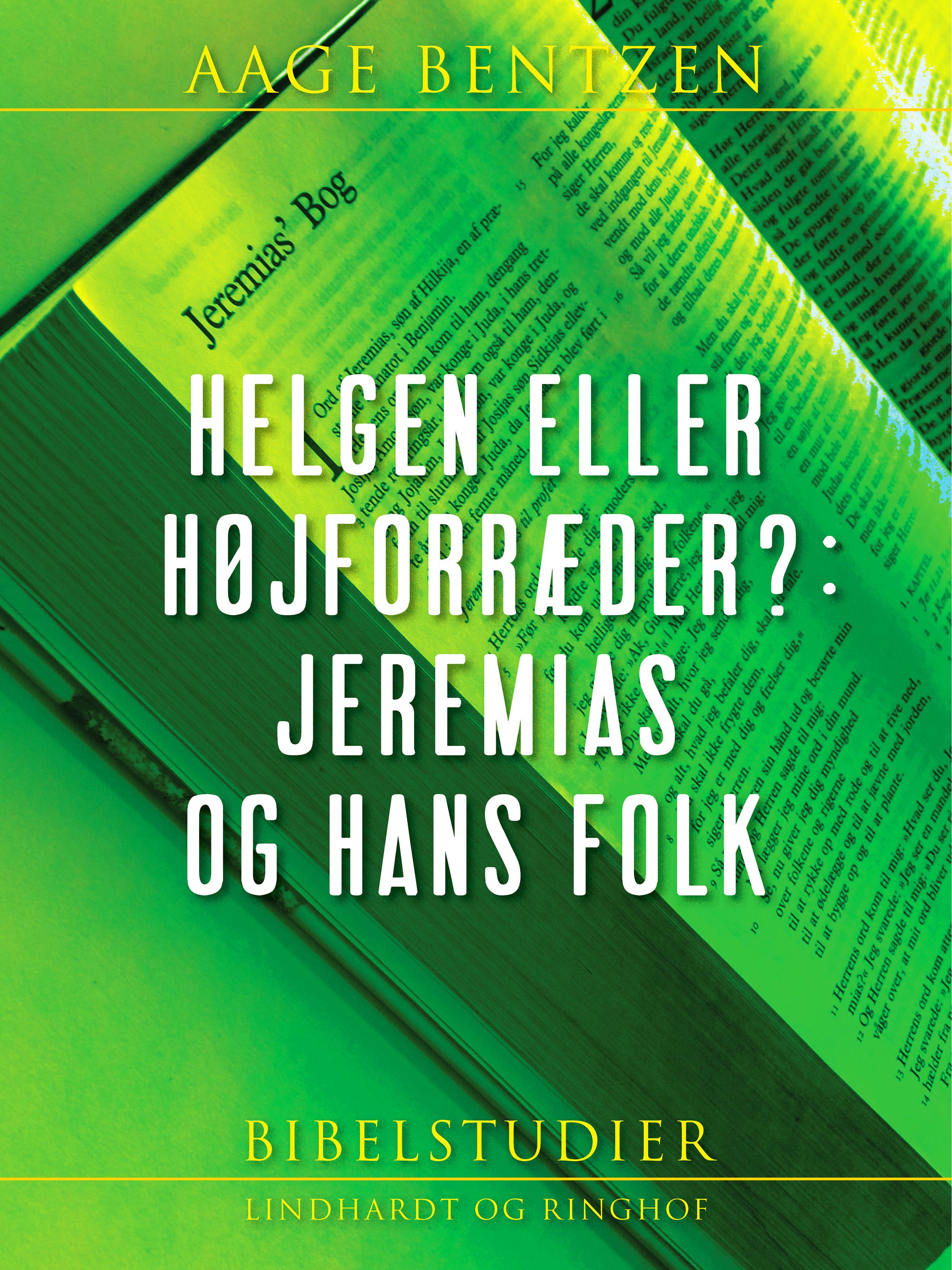 Image of   Helgen eller højforræder?: Jeremias og hans folk - E-bog