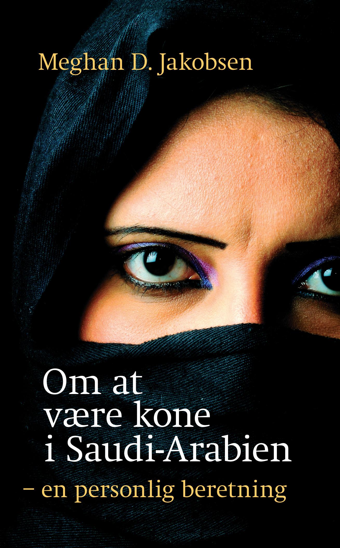 N/A Om at være kone i saudi-arabien - e-bog på bog & mystik