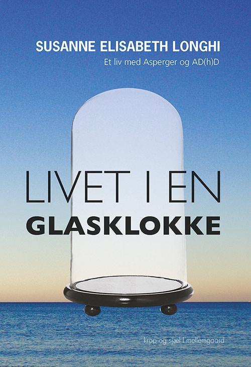 N/A – Livet i en glasklokke - e-bog på bog & mystik