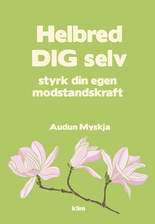Helbred dig selv - e-bog fra N/A på bog & mystik