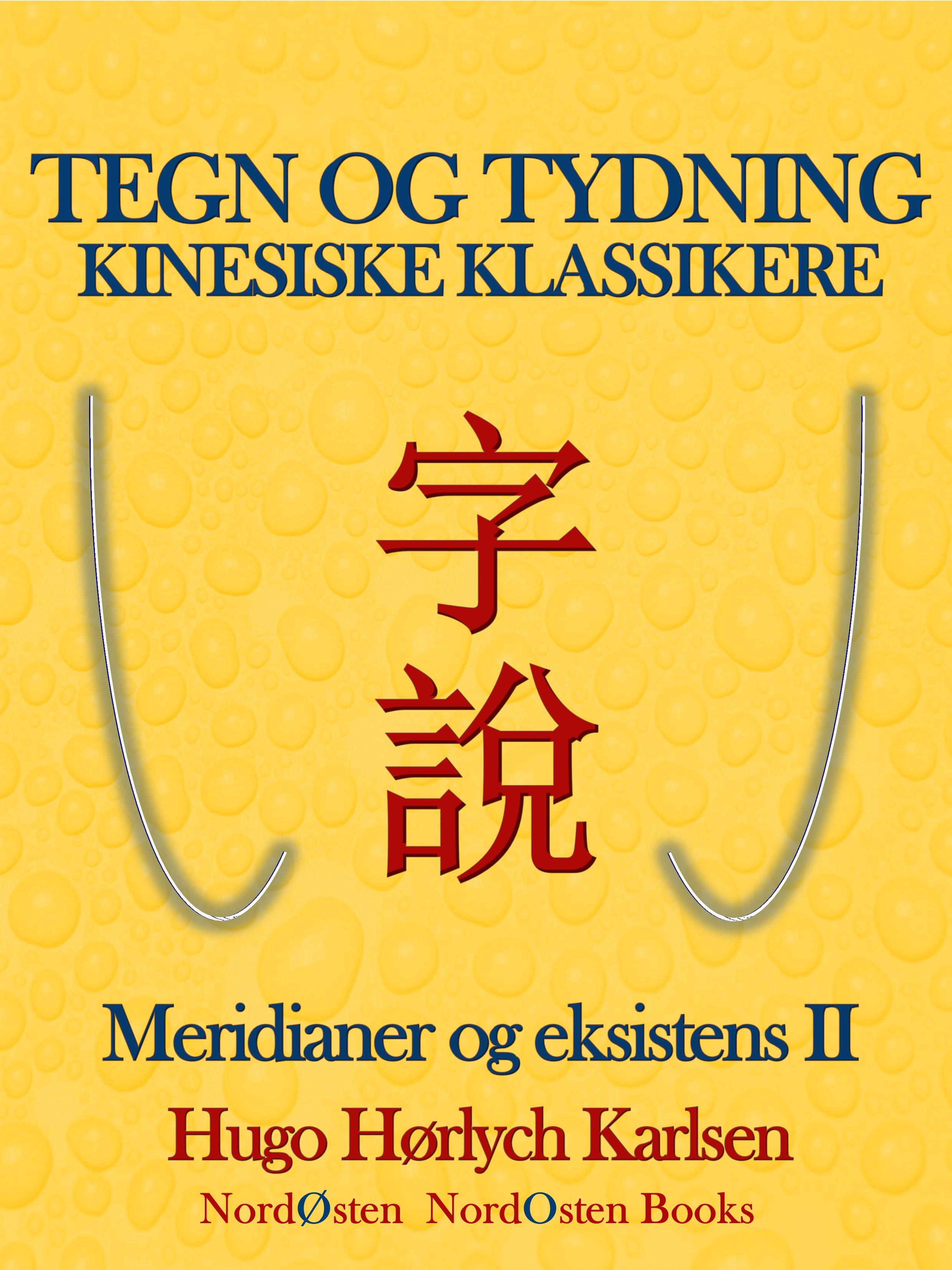 Tegn og tydning. Kinesiske klassikere - E-bog