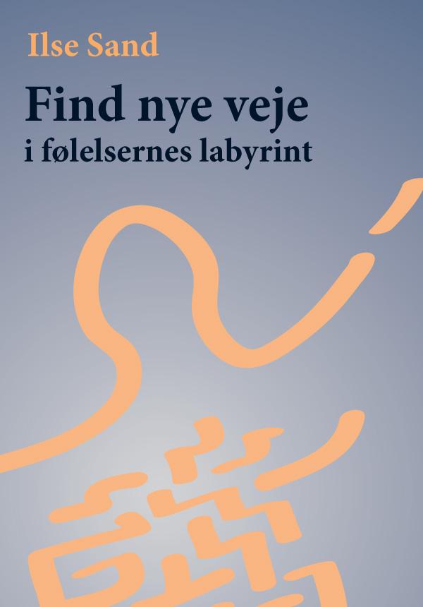 N/A Find nye veje  i følelsernes labyrint - e-bog på bog & mystik