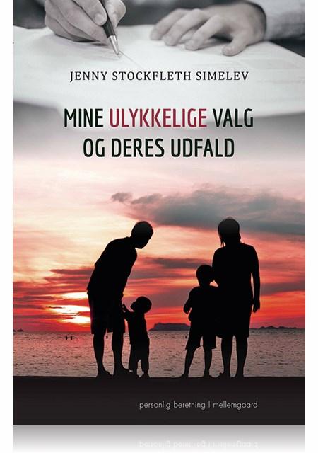 N/A – Mine ulykkelige valg og deres udfald - e-bog fra bog & mystik