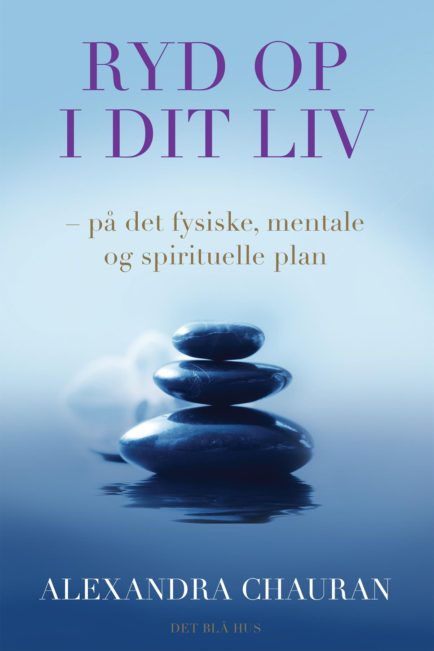 Ryd op i dit liv - E-bog