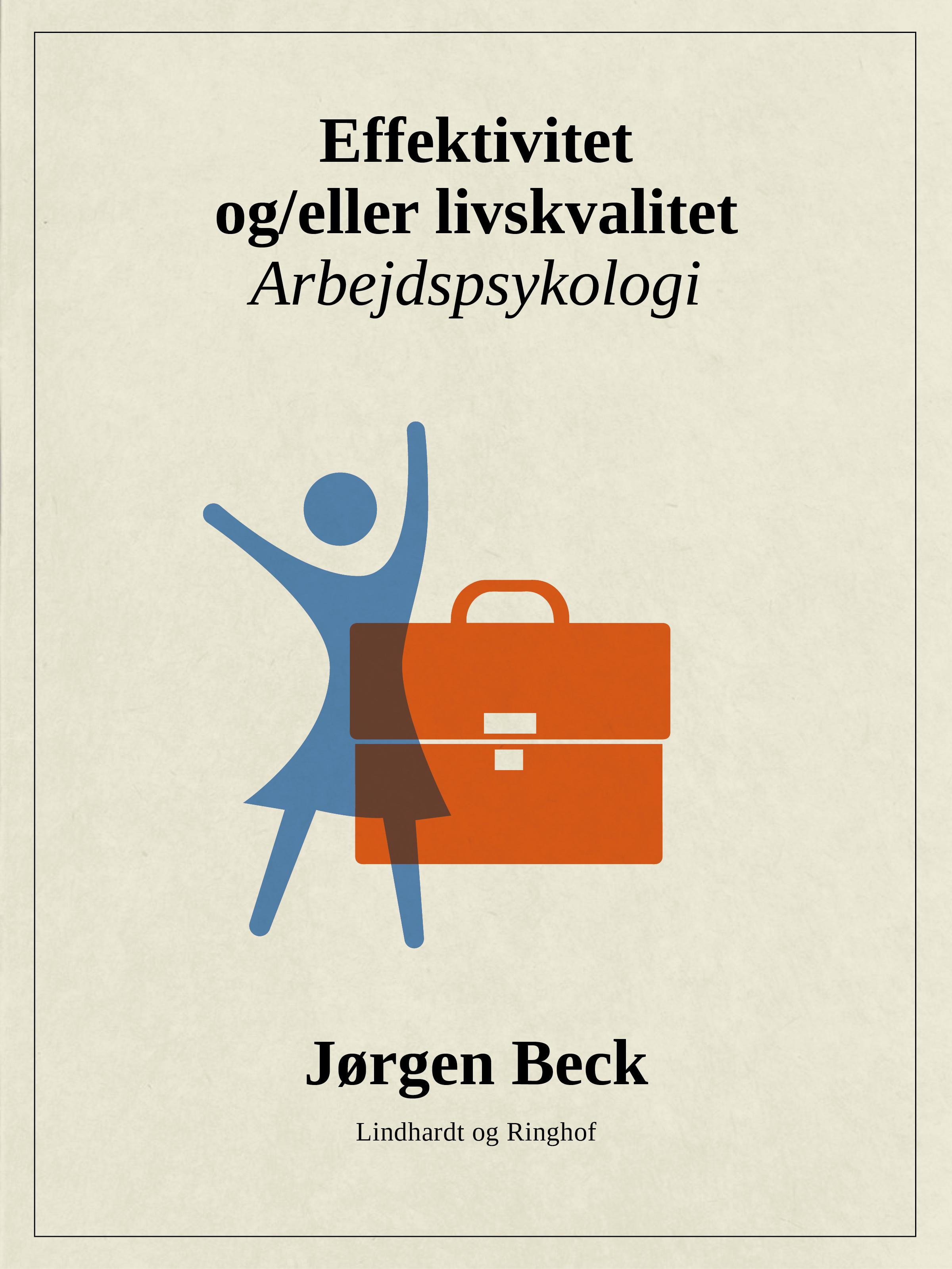 Image of   Effektivitet og/eller livskvalitet - E-bog