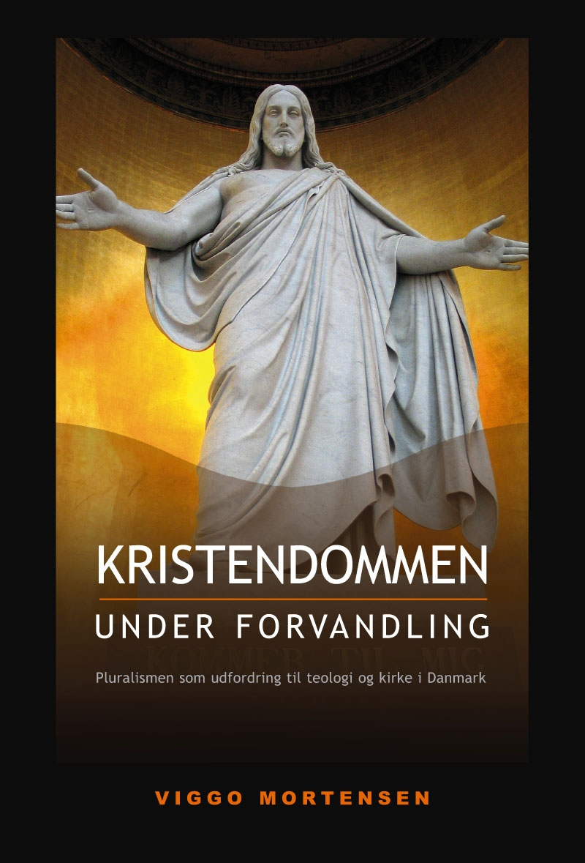 Kristendommen under forvandling - e-bog fra N/A på bog & mystik