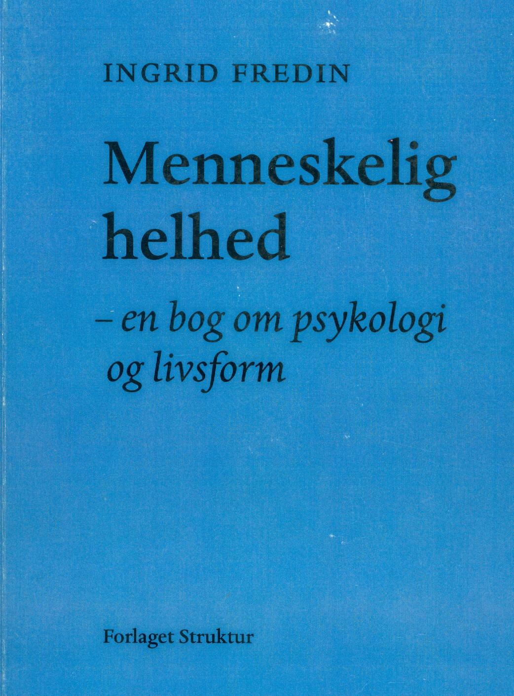 Menneskelig helhed - e-bog fra N/A på bog & mystik