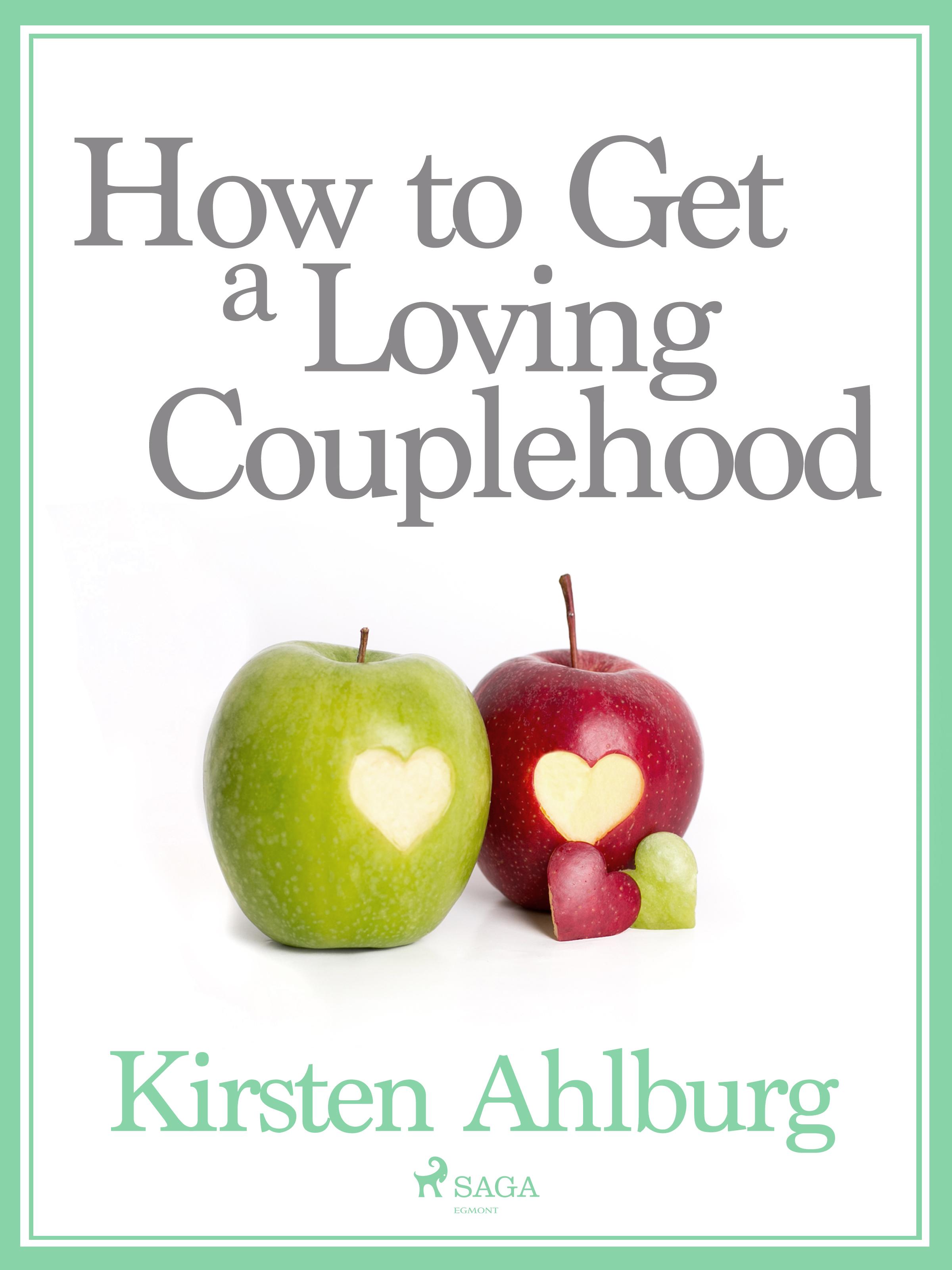 N/A How to get a loving couplehood - e-bog fra bog & mystik