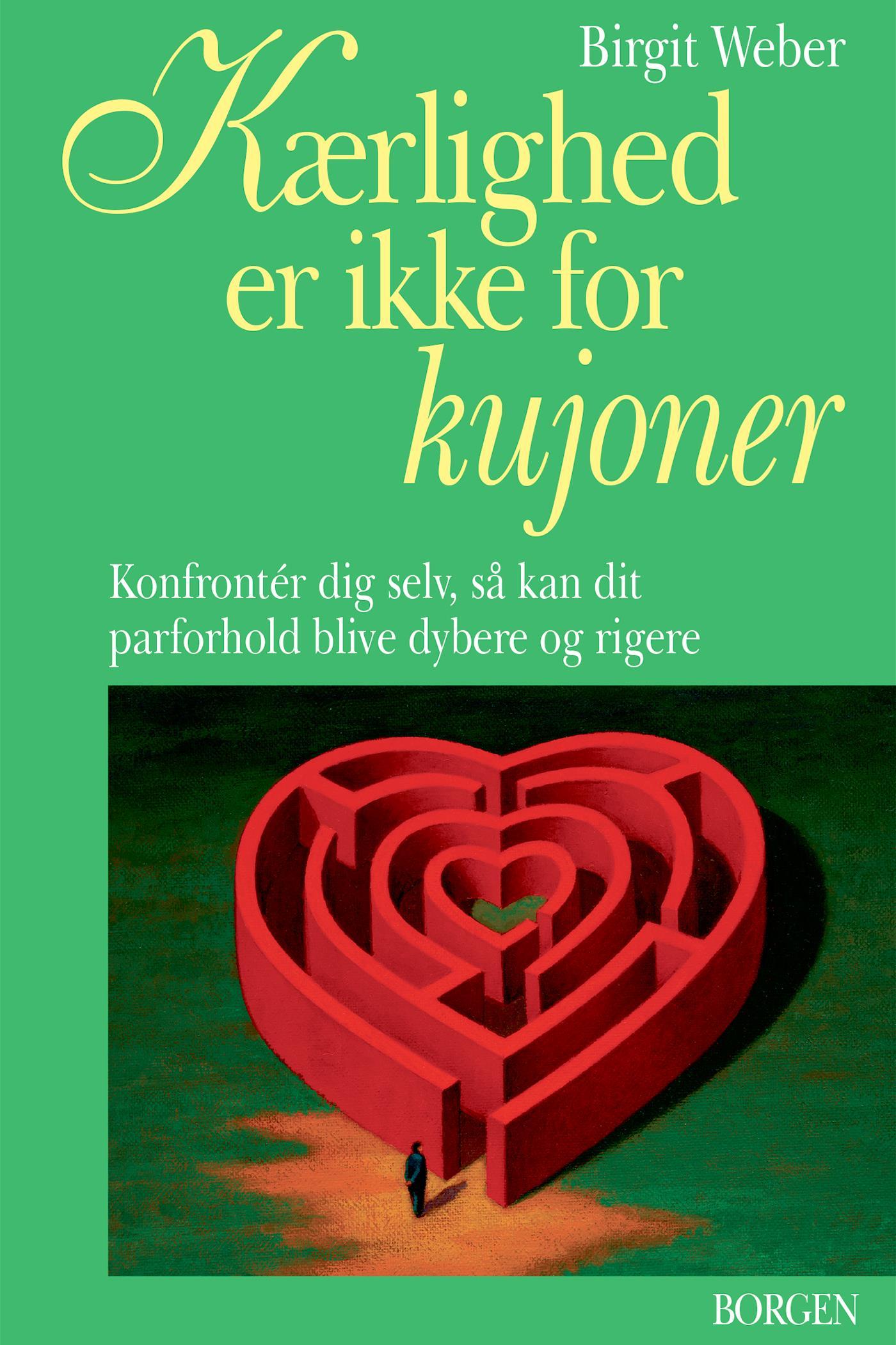 N/A Kærlighed er ikke for kujoner - e-bog på bog & mystik