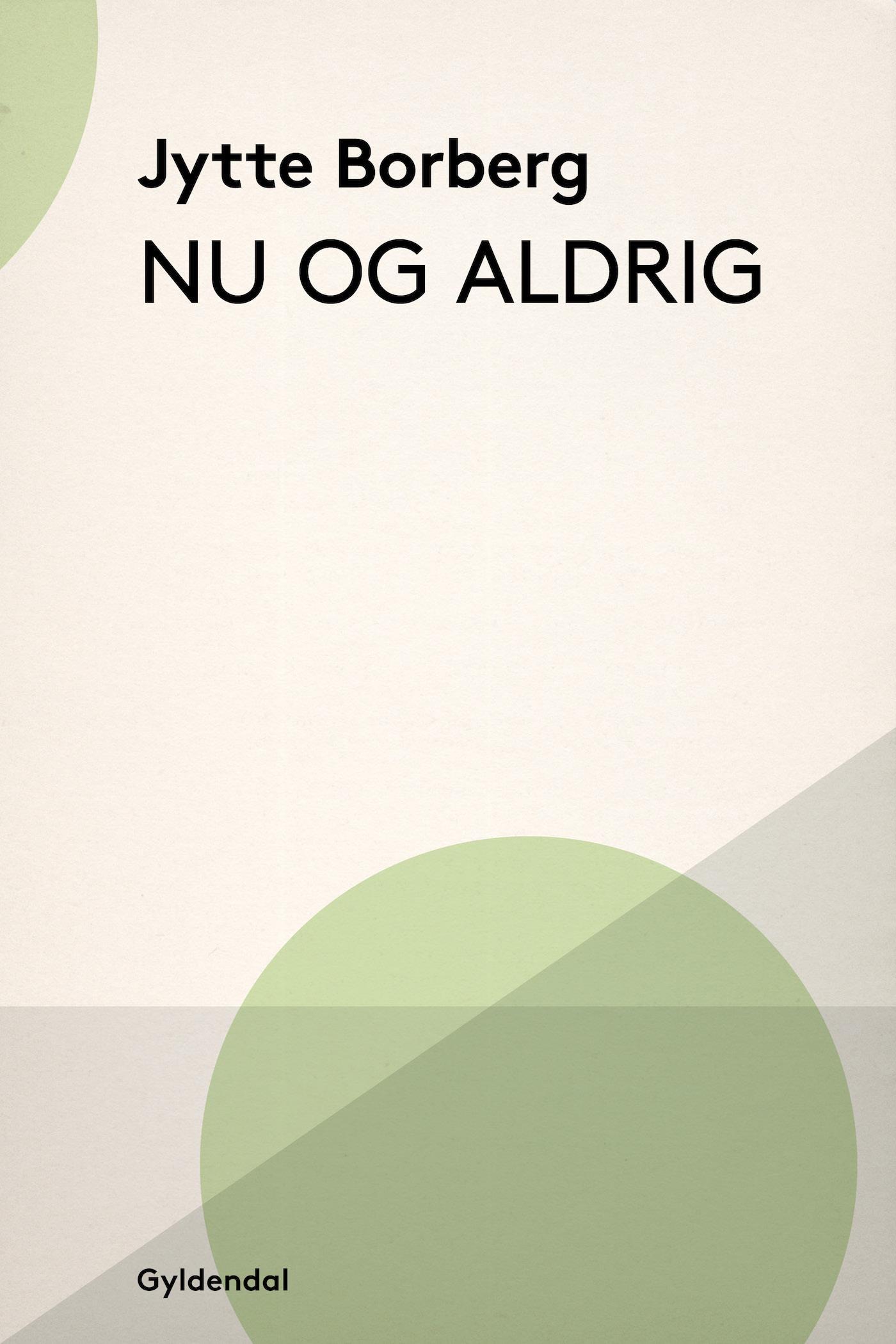 Nu og aldrig - e-bog fra N/A fra bog & mystik