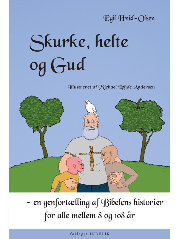 N/A Skurke, helte og gud - e-lydbog fra bog & mystik