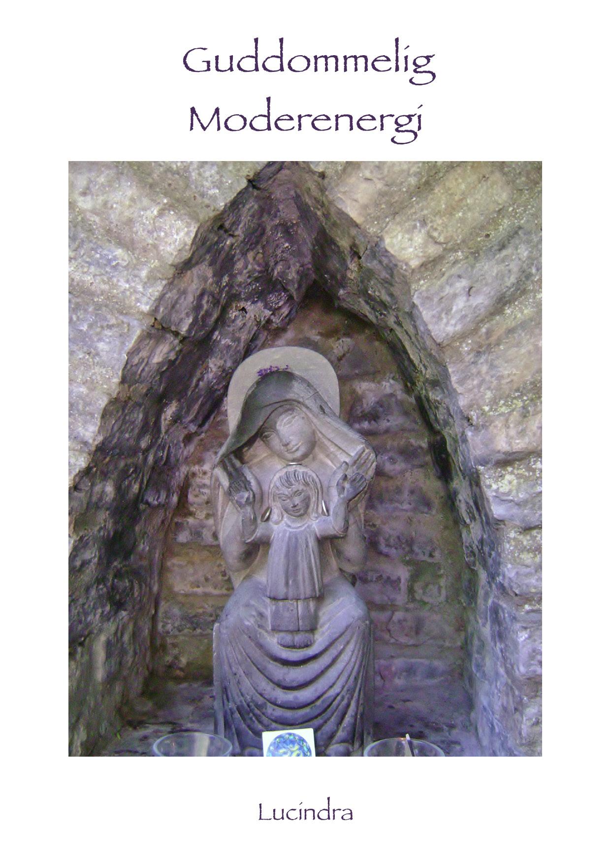 Guddommelig moderenergi - e-bog fra N/A på bog & mystik