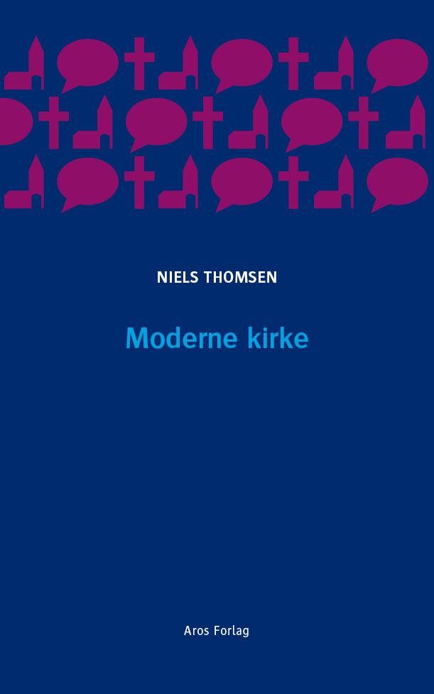 Moderne kirke - e-bog fra N/A fra bog & mystik
