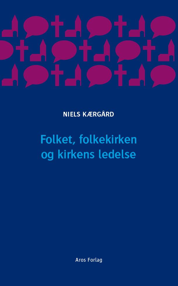 N/A Folket, folkekirken og kirkens ledelse - e-bog fra bog & mystik