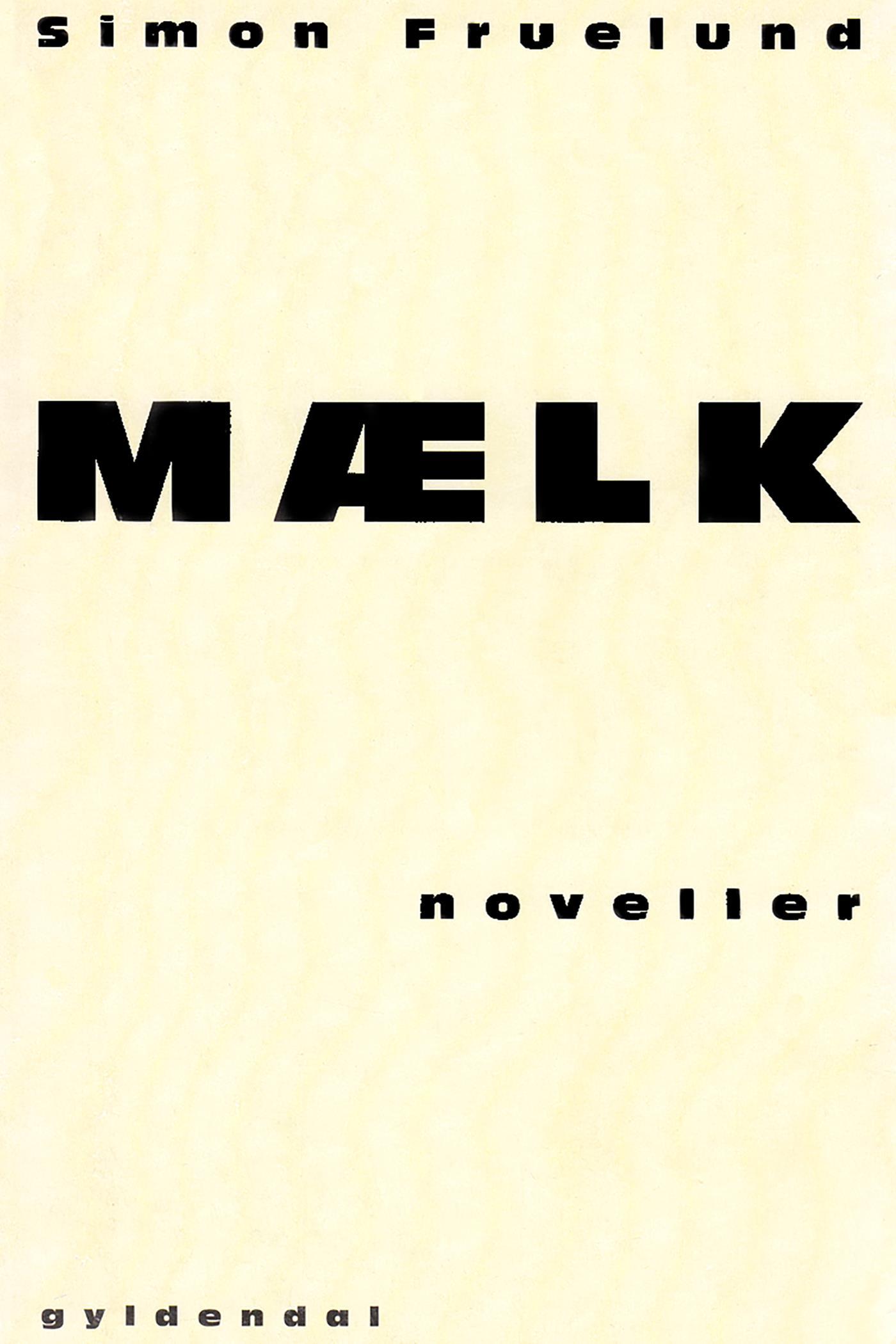 N/A Mælk - e-bog fra bog & mystik