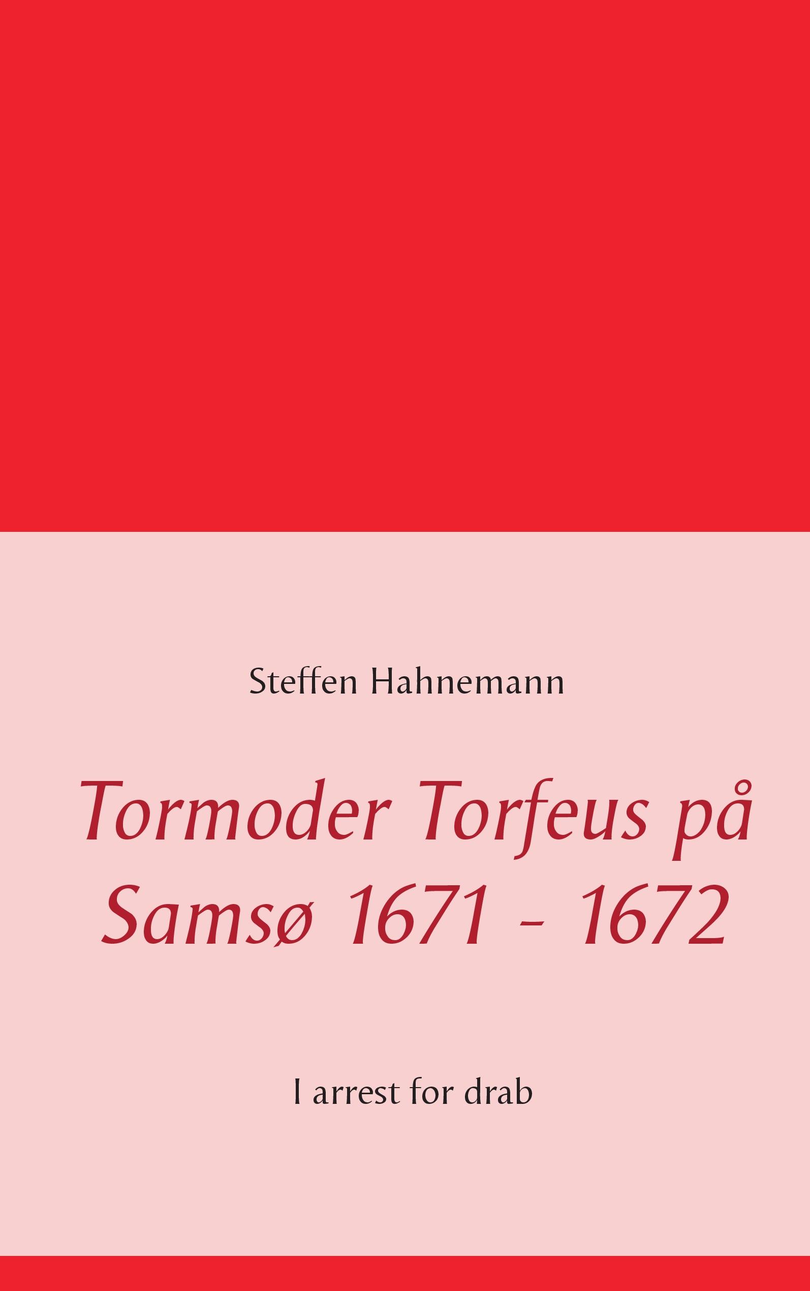 N/A Tormoder torfeus på samsø 1671 - 1672 - e-bog på bog & mystik
