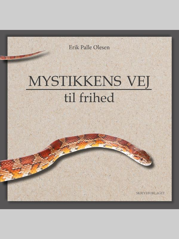 N/A – Mystikkens vej - til frihed - e-bog fra bog & mystik