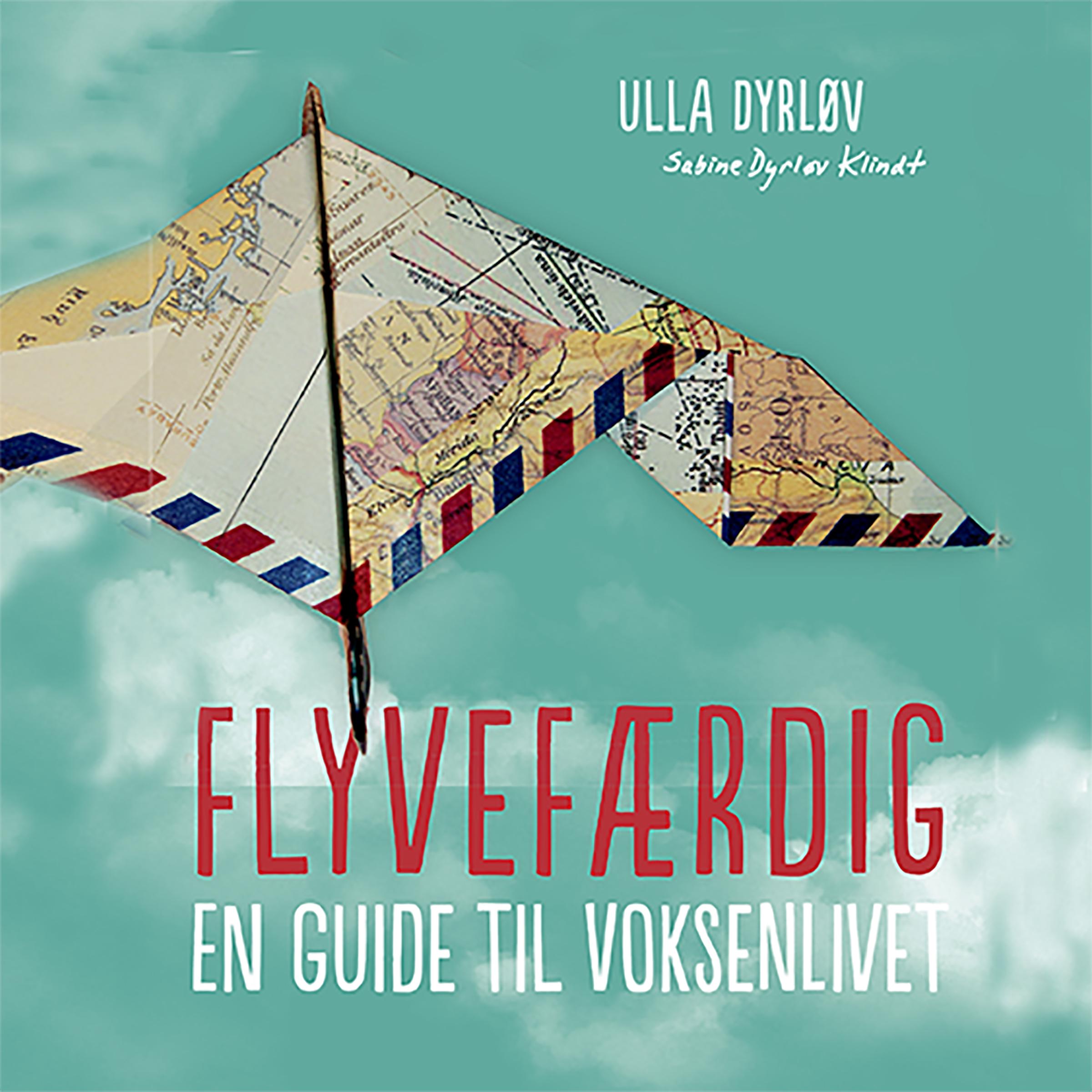 Flyvefærdig. En guide til voksenlivet - E-lydbog
