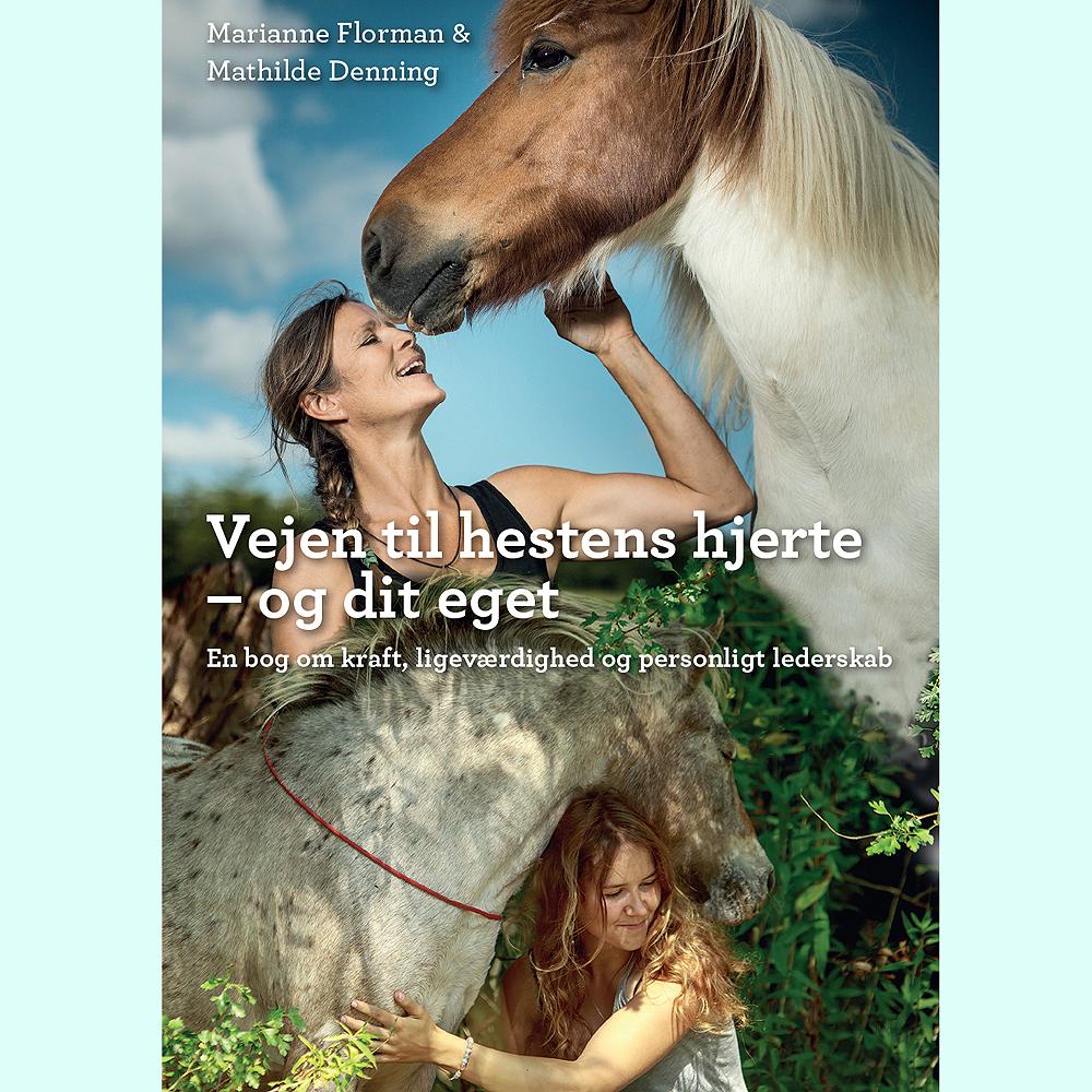 Vejen til hestens hjerte - og dit eget - E-lydbog