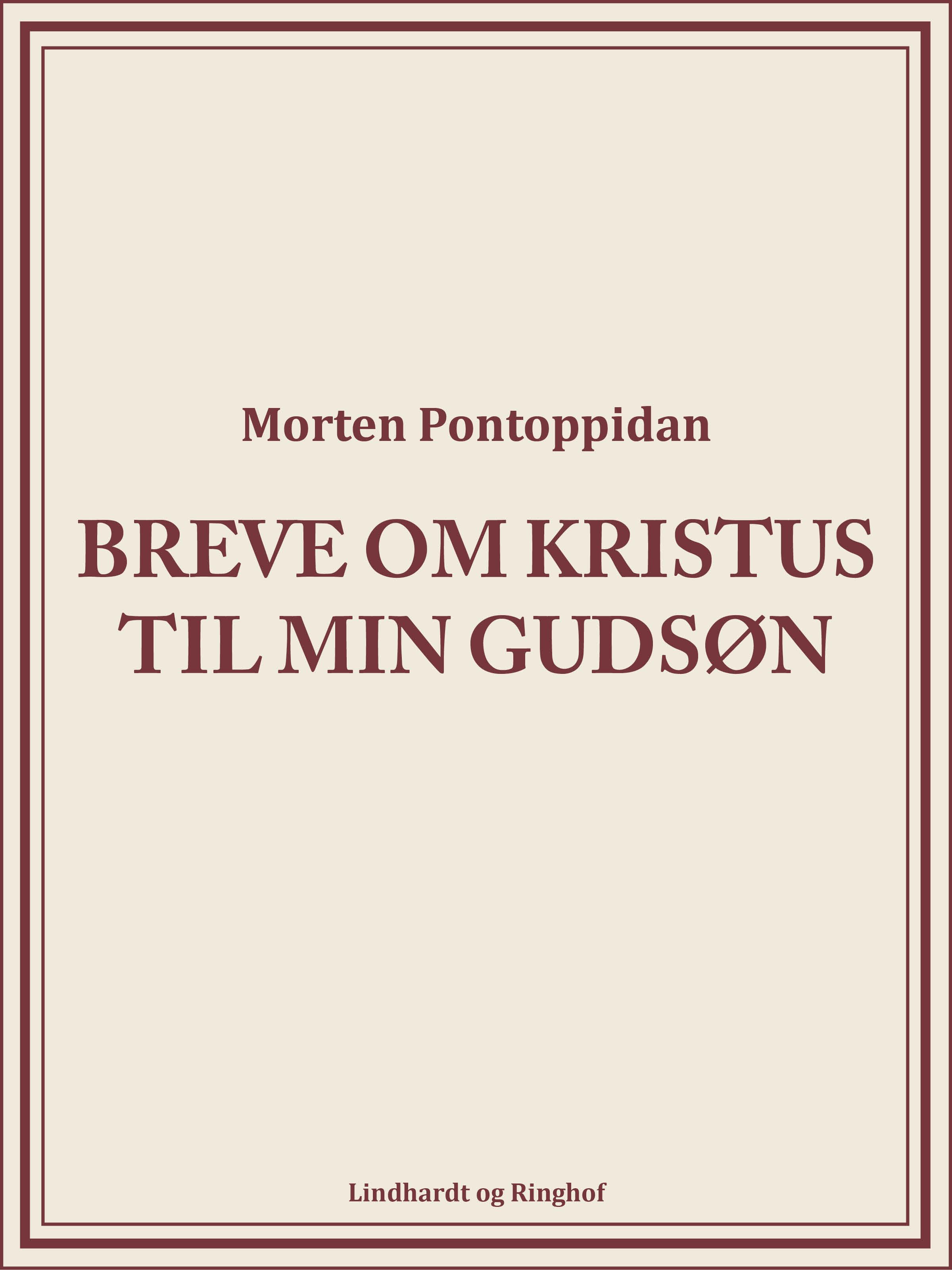 N/A Breve om kristus til min gudsøn - e-bog fra bog & mystik