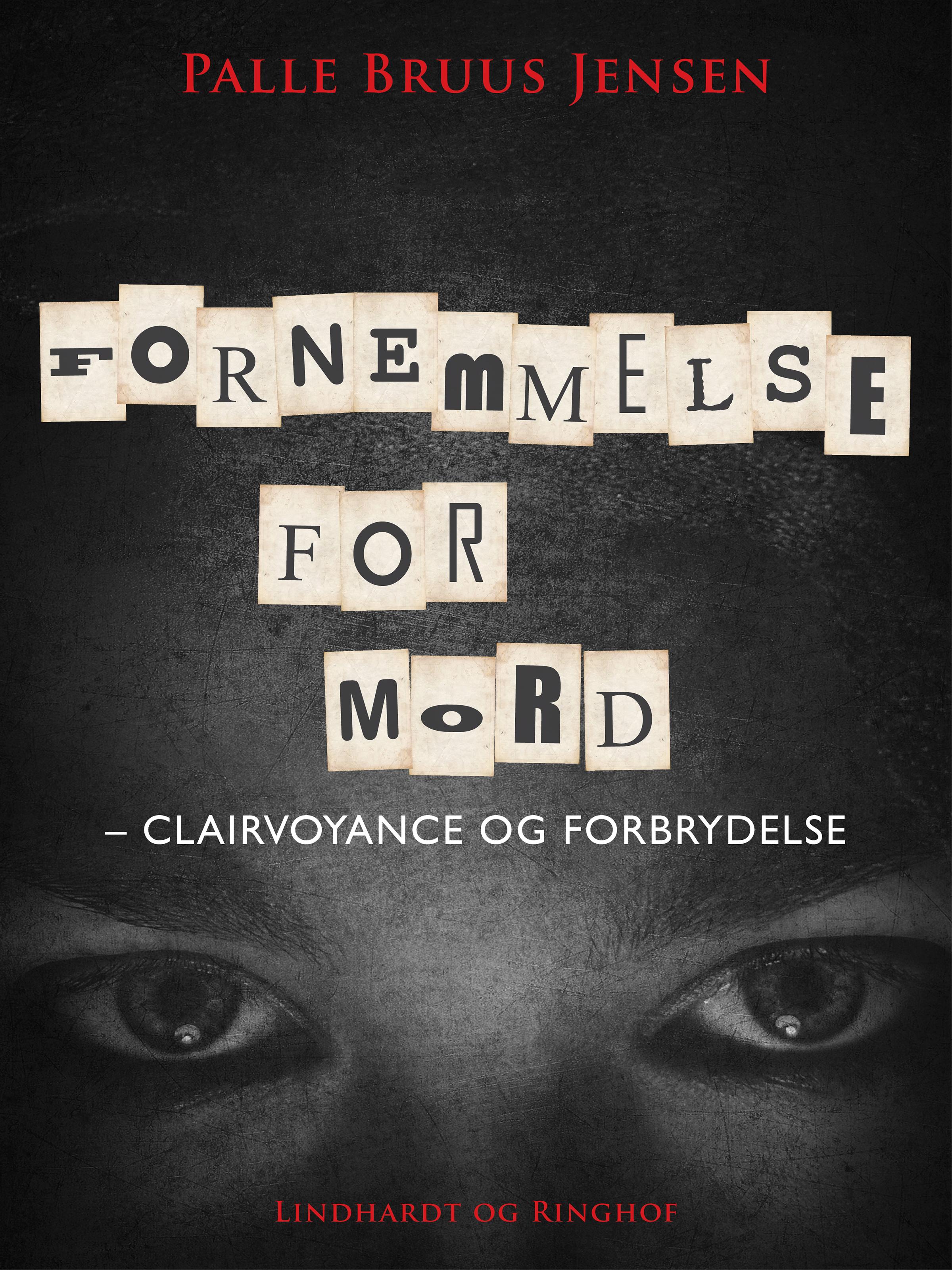 Fornemmelse for mord: clairvoyance og forbrydelse - e-bog fra N/A fra bog & mystik