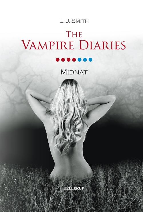 The vampire diaries #7: midnat - e-bog fra N/A fra bog & mystik