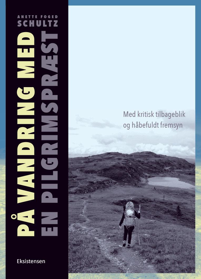 N/A – På vandring med en pilgrimspræst - e-bog fra bog & mystik