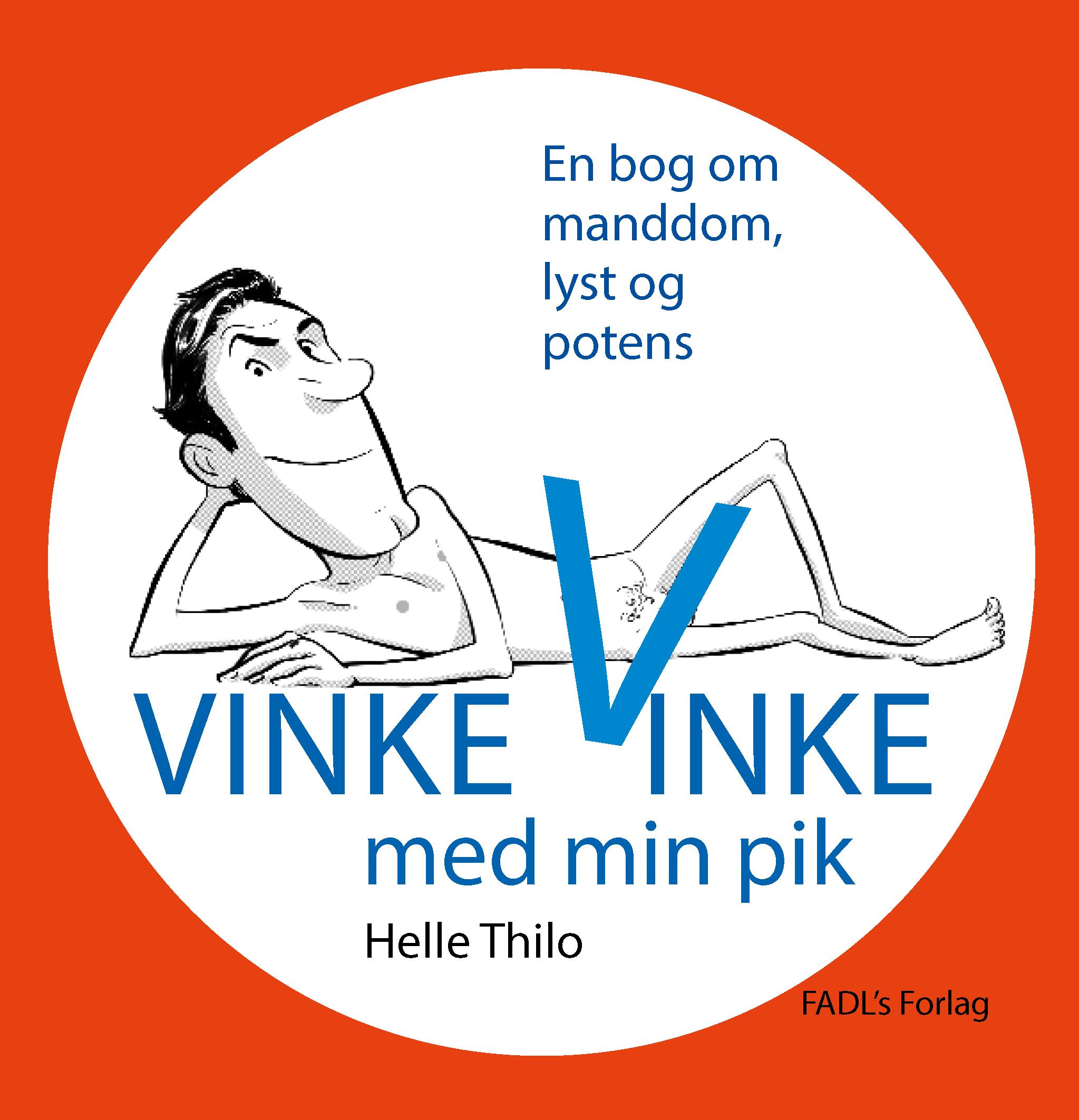 N/A Vinke, vinke med min pik - e-bog på bog & mystik