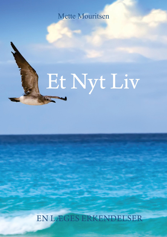 N/A Et nyt liv - e-bog på bog & mystik
