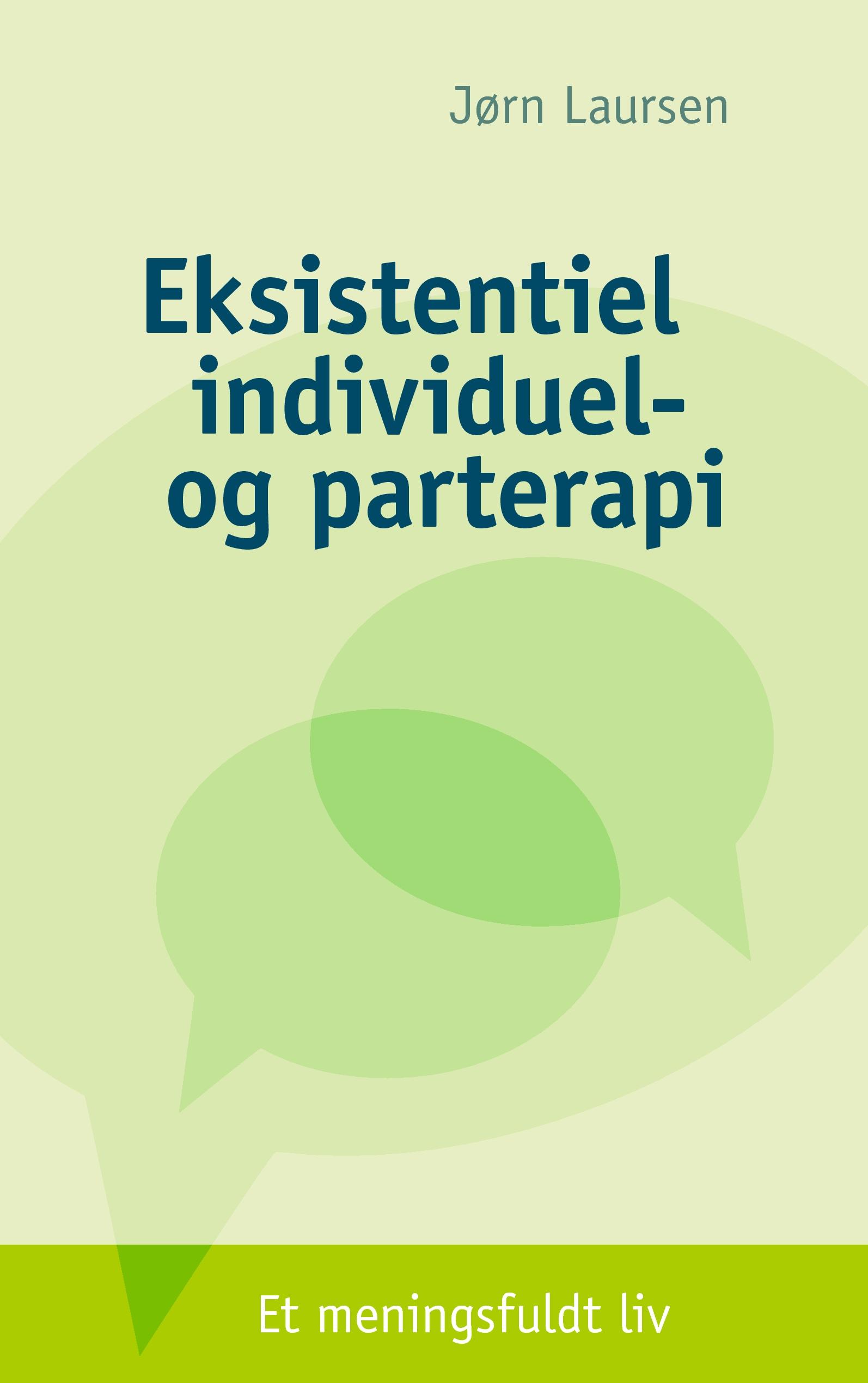 Eksistentiel individuel- og parterapi - e-bog fra N/A på bog & mystik