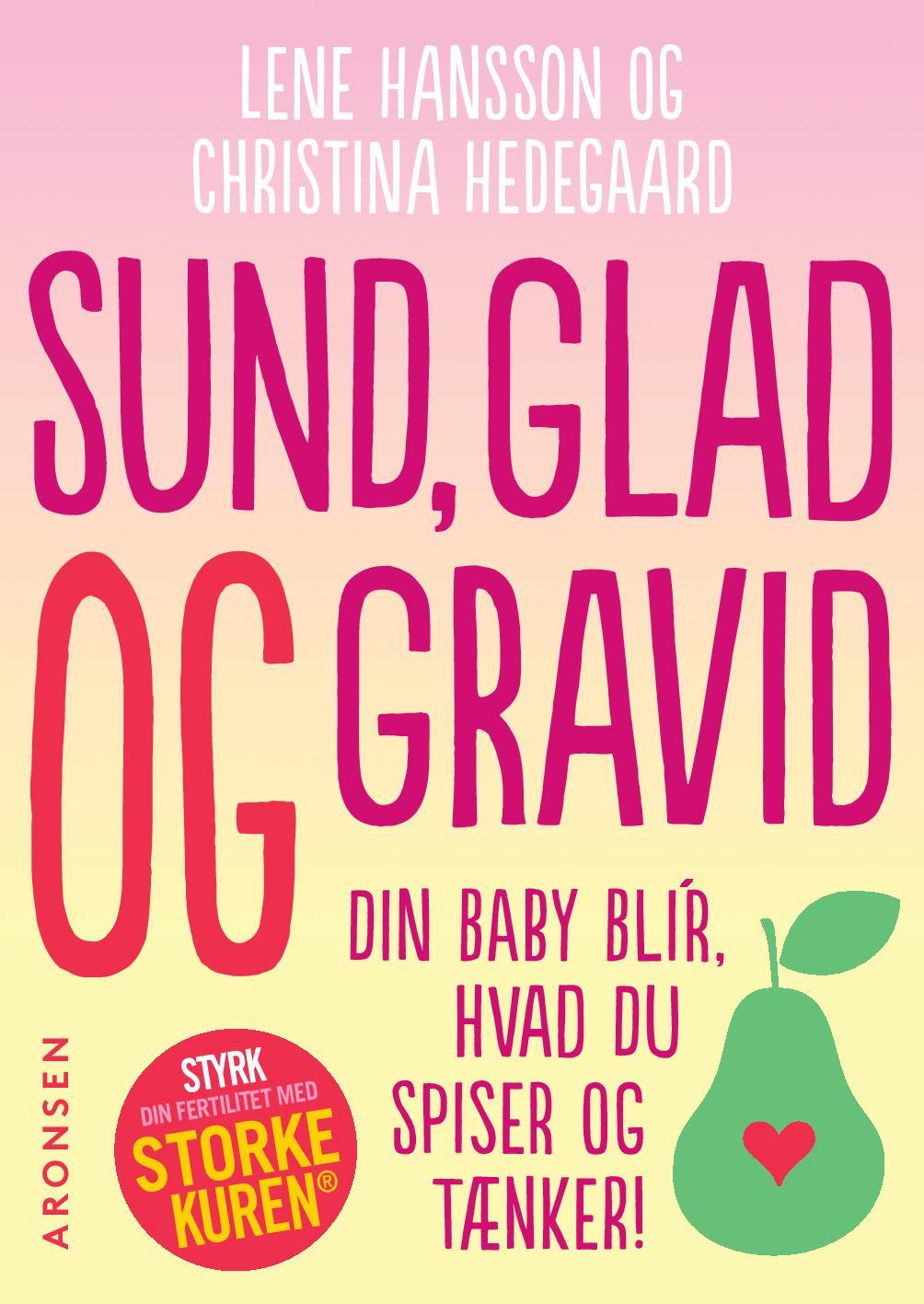 Sund, glad og gravid - e-bog fra N/A på bog & mystik