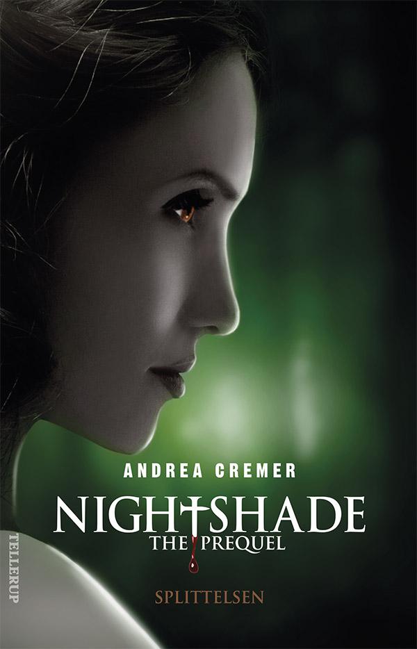 Nightshade - the prequel #1: splittelsen - e-bog fra N/A på bog & mystik