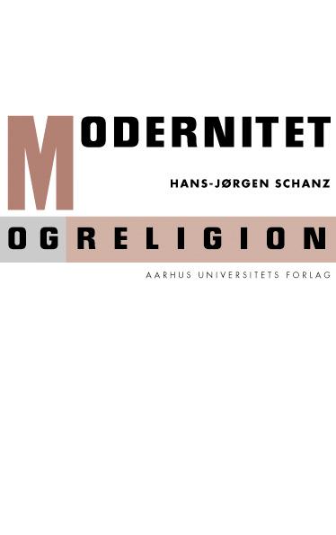 Modernitet og religion - e-bog fra N/A fra bog & mystik