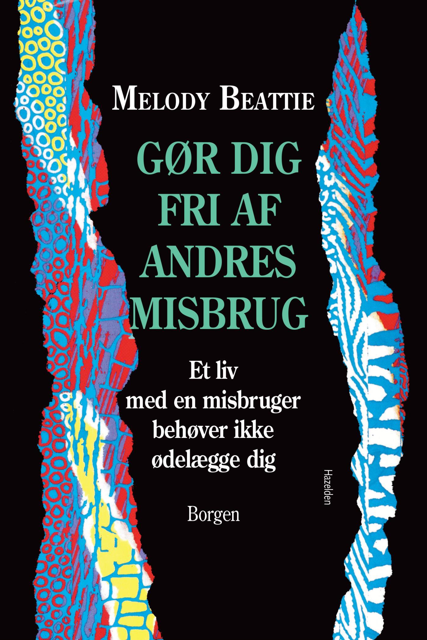 Gør dig fri af andres misbrug - e-bog fra N/A på bog & mystik
