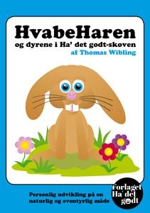 N/A – Hvabeharen og dyrene i ha det godt-skoven - e-bog fra bog & mystik