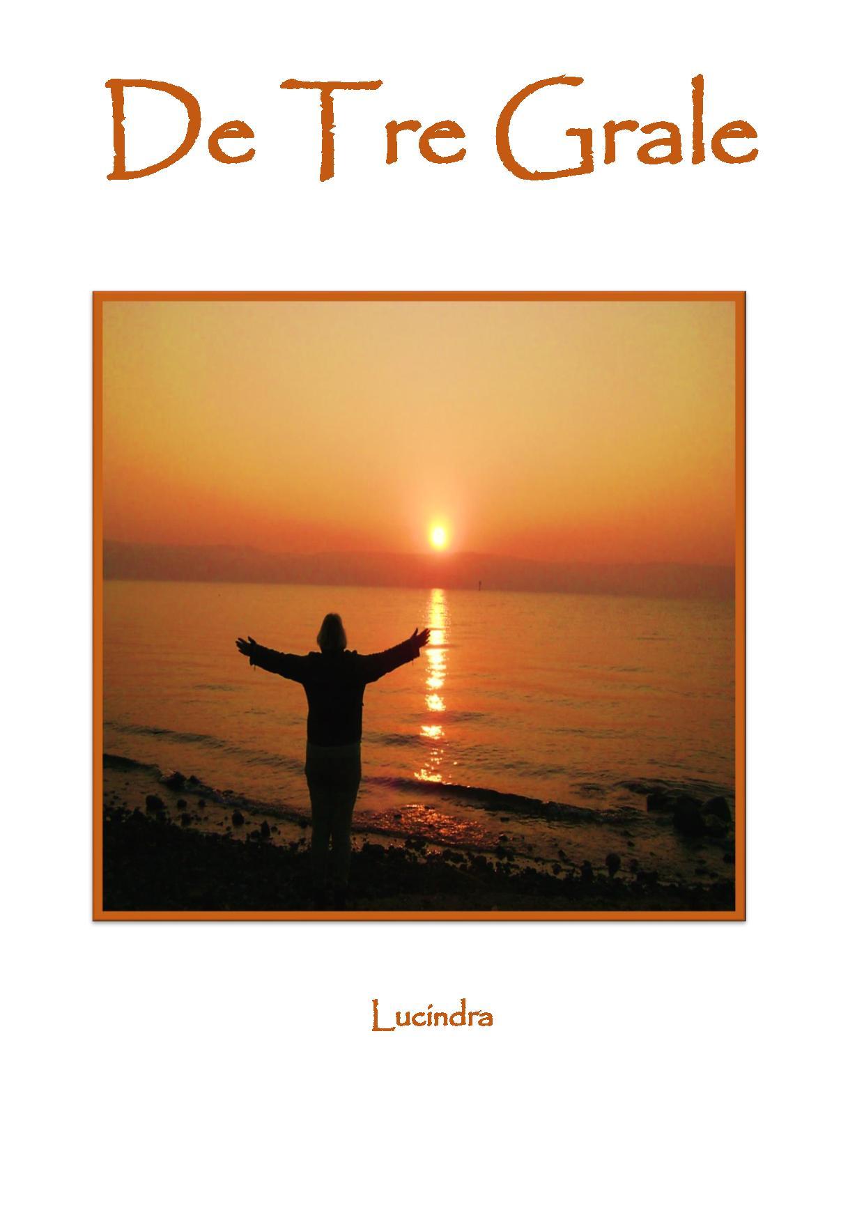 N/A De tre grale - e-bog fra bog & mystik