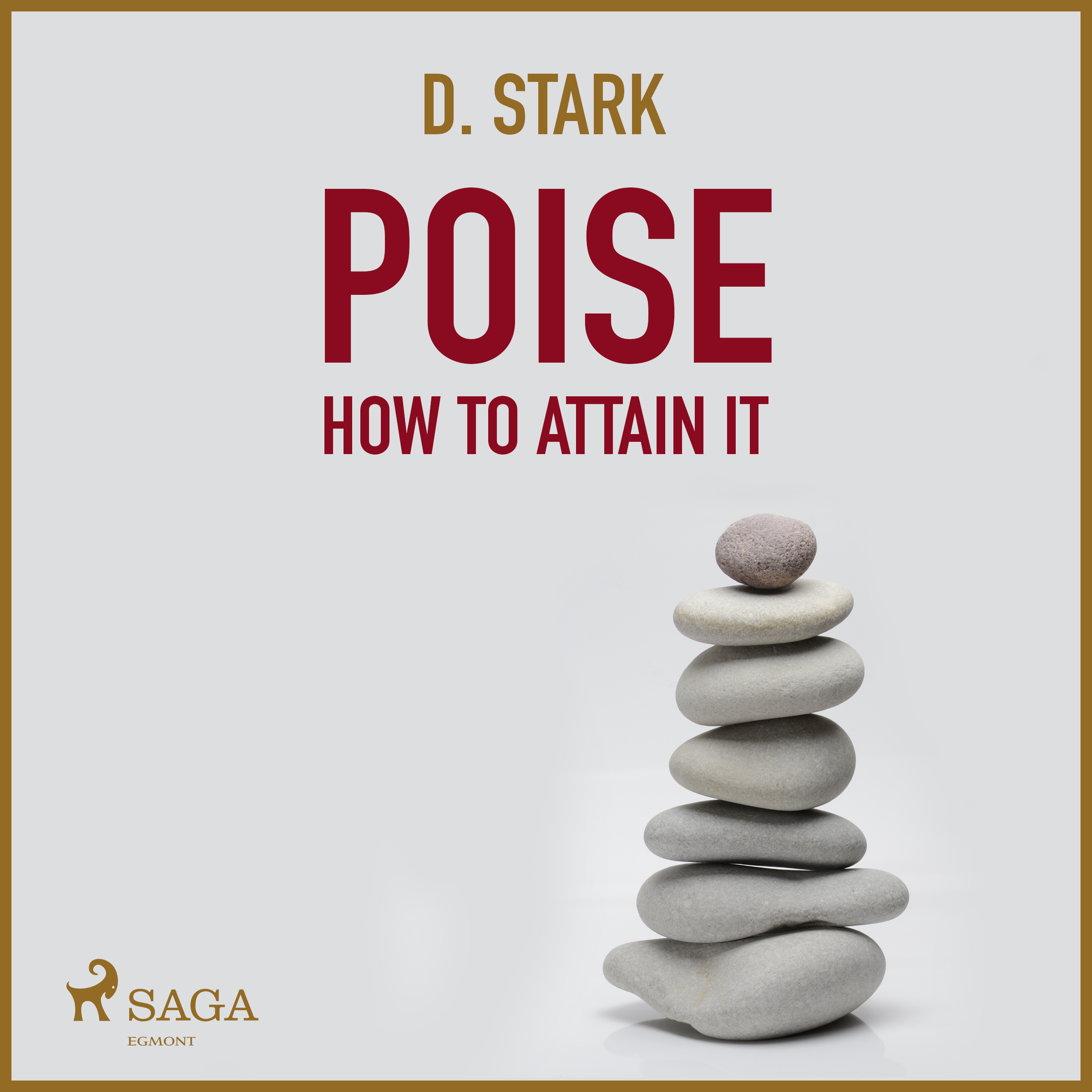 Poise how to attain it - e-lydbog fra N/A fra bog & mystik