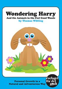 N/A – Wondering harry and the animals in the feel good woods - e-bog på bog & mystik