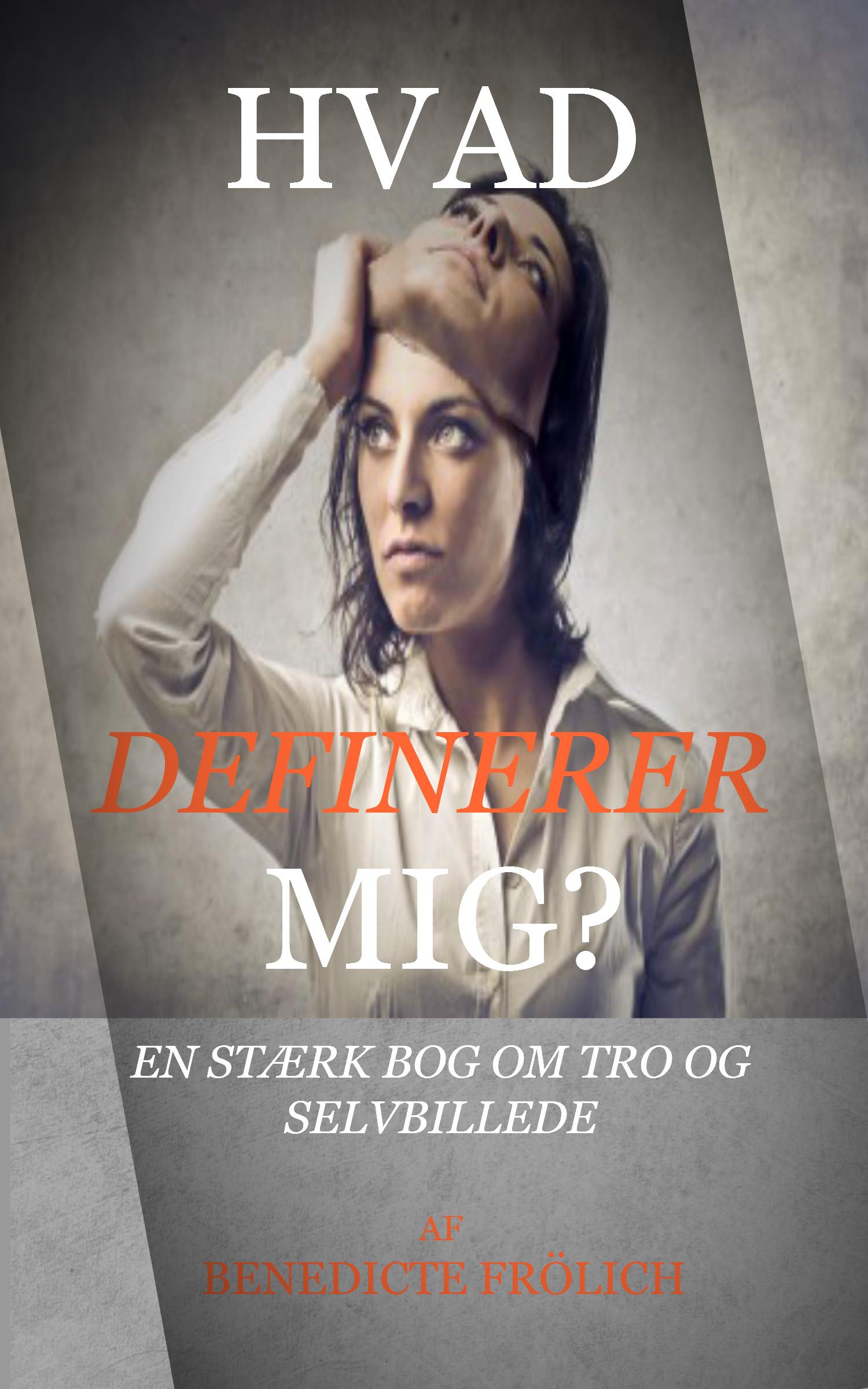 Image of   HVAD DEFINERER MIG? - E-bog