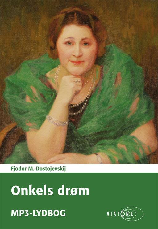 Onkels drøm - e-lydbog fra N/A fra bog & mystik