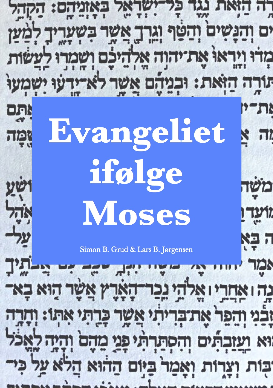 Image of   Evangeliet ifølge Moses - E-bog