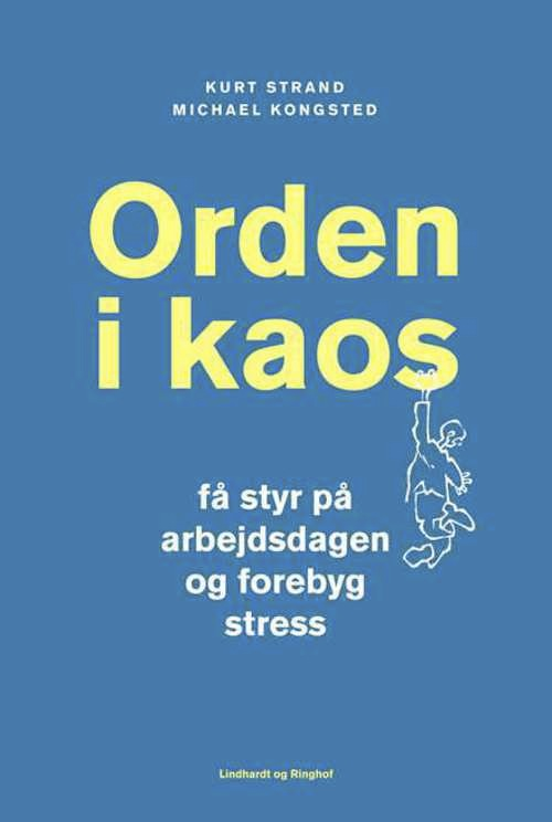 N/A – Orden i kaos - få styr på arbejdsdagen og forebyg stress - e-lydbog på bog & mystik